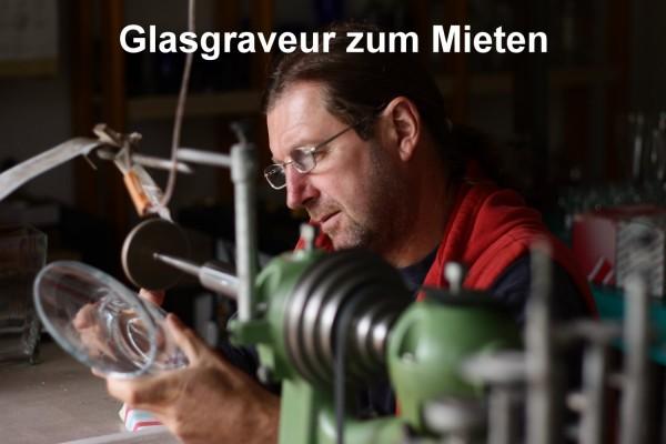 Glasgraveur zum Mieten
